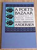 A Poet's Bazaar, Hans Christian Andersen, 0935576231