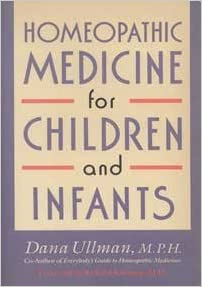 Free book downloads mp3 Homeopathic Medicine for Children and Infants by Dana Ullman (Letteratura italiana) iBook