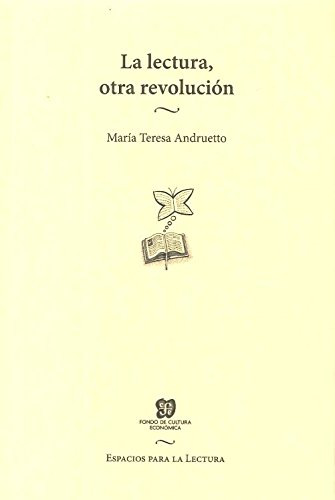 La lectura Otra revolucion (Espacios Para La Lectura) (Spanish Edition) [Andruetto - Maria Teresa] (Tapa Blanda)