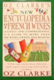 Oz Clarke's New Encyclopedia of French Wines, Oz Clarke, 0671724568