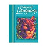 Harcourt Language Arts, Harcourt School Publishers Staff, 0153202424