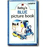 Baby's Blue Picture Book, Dillow, 0721410898