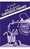 A Novel Introduction to Corporate Finance (Revised Edition), Godbey, Jonathan Manley and Mehl, Jason, 1621313964