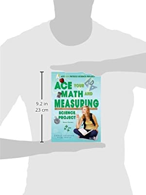 Ace your math and measuring science project : great science fair ideas, Robert Gardner