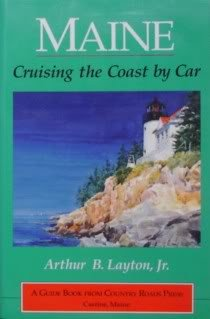 Maine: Cruising the Coast by Car (Travel & Vacations)