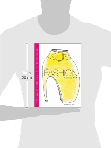 The Fashion Coloring Book Carol Chu Lulu Chang 9780547553955 Amazon Books
