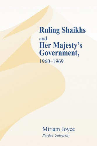 Download Ruling Shaikhs and Her Majesty's Government, 1960-1969: 1960-1969 Pdf