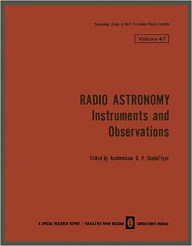 Radio Astronomy: Instruments and Observations (The Lebedev Physics Institute Series)