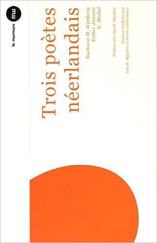Lire en ligne Trois poètes néerlandais epub, pdf