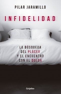 Download Infidelidad: La busqueda del placer y el encuentro con el dolor ebook