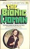 Bionic Woman, Eileen Lottman, 0425033260
