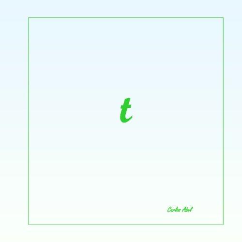 T: Tiene Todo (Spanish Edition) pdf epub
