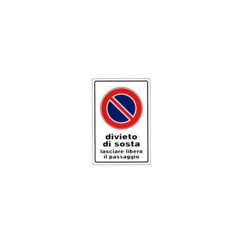 Cartel prohibido de sosta 30 x 45 aluminio [targotimbri ...