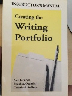 Creating the Writing Portfolio: A Guide for Students (INSTRUCTOR'S MANUAL)
