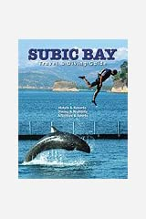 Subic Bay Travel and Diving Guide Paperback