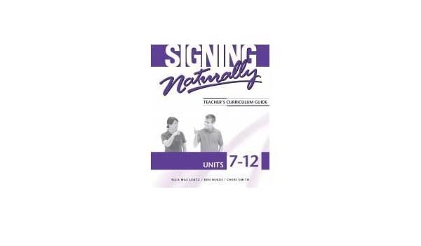 Signing Naturally Units 7 12 Teachers