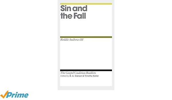 Sin and the Fall (The Gospel Coalition Booklets): Reddit