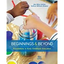 Bundle: Beginnings & Beyond: Foundations in Early Childhood Education, Loose-leaf Version, 10th + MindTap Education...