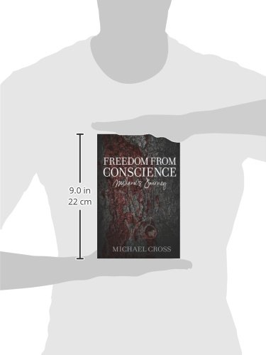 Freedom From Conscience - Melanies Journey (Freedom From Conscience series Book 1)
