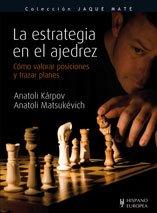Descargar Libro La Estrategia En El Ajedrez Anatoli Karpov