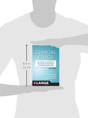 Clinical Ethics, 8th Edition: A Practical Approach to Ethical Decisions in Clinical Medicine, 8E (A & L Lange Series)