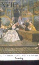 Collection littéraire Lagarde & Michard : XVIIIe siècle par André Lagarde
