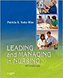 img - for Leading and Managing in Nursing 5th (fifth) edition Text Only book / textbook / text book
