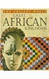img - for Great African Kingdoms (Ancient World) book / textbook / text book