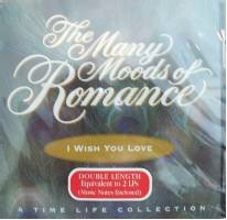 The Assorted Moods of Romance: I Wish You Love