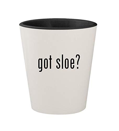 got sloe? - Ceramic White Outer & Black Inner 1.5oz Shot Glass