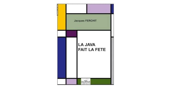 La java fait la fête for accordion: FERCHIT Jacques: 9780560176391