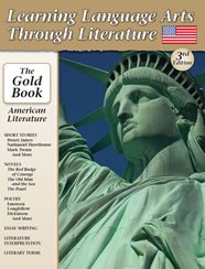 Learning Language Arts Through Literature: American Literature (The Gold Book)