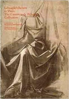 The Countess de Behague Collection: Leonardo, Poussin, Rubens : Leonardo'[s] return to Vinci by Alessandro Vezzosi (1981-05-03)