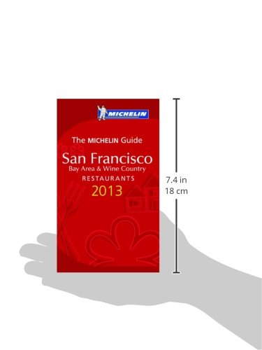 MICHELIN Guide San Francisco 2013  Restaurants   Hotels (Michelin Guide  Michelin)  Michelin Travel   Lifestyle  9782067176935  Amazon.com  Books d97a80f8a3f3