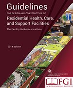 (2014 Guidelines for Design and Construction of Residential Health, Care, and Support Facilities)