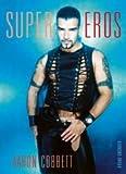 Super Eros, Aaron Cobbett, 3861871351