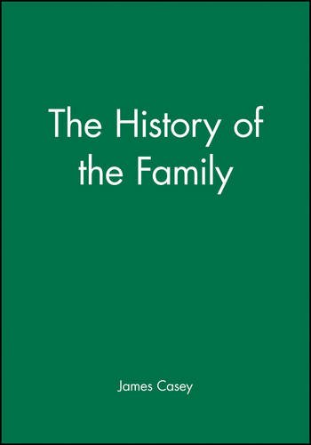 The History of the Family (New Perspectives on the Past)