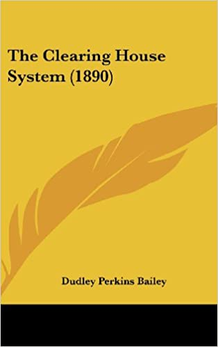 Buy The Clearing House System (1890) Book Online at Low Prices in