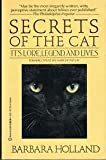 The Secrets of the Cat, Barbara Holland, 0345361490