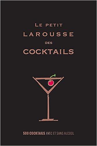 Amazon.com: Le Petit Larousse des Cocktails (French Edition ...