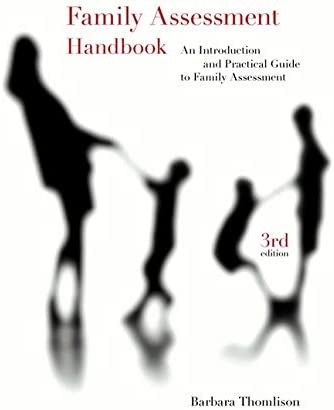 Amazon Com Family Assessment Handbook An Introductory Practice Guide To Family Assessment Psy 647 Child Therapy 9780495601210 Thomlison Barbara Books View and download family assessment essays examples. amazon com family assessment handbook
