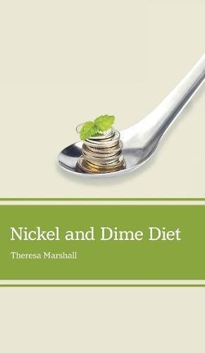 Nickel And Dime Diet Pdf Download By Theresa Marshall Unrumsaycat