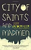 City of Saints and Madmen Publisher: Spectra