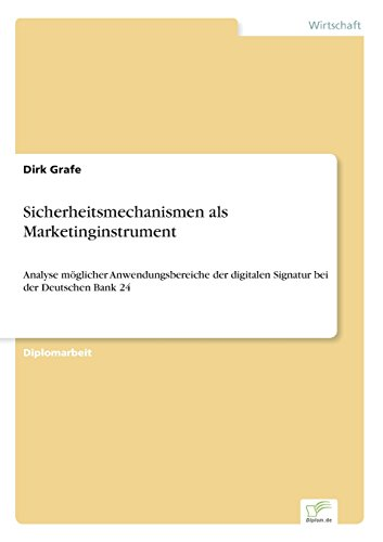 sicherheitsmechanismen-als-marketinginstrument-analyse-mglicher-anwendungsbereiche-der-digitalen-sig
