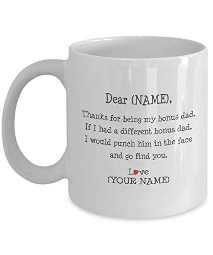 Bonus Dad Personalized Gift. Custom Made Novelty Coffee Mug From Step Daughter Son Child Kid. I'd Punch Another In The Face. Fun Gag For (Best Gifts For Step Dads)