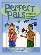 Perfect Pals: How to Juggle Your Way from Perfection to Excellence