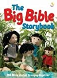 The Big Bible Storybook: 188 Bible Stories to Enjoy Together (The Bible storybook range)