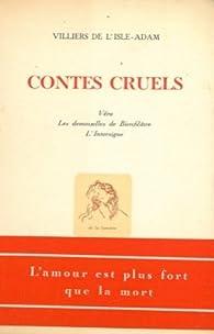 Contes cruels. Vera - Les demoiselles de Bienfilatre - L'Intersigne. par Auguste de  Villiers de l'Isle-Adam