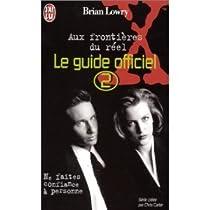 The X-Files - Guide officiel, tome 2 : Ne faîtes confiance à personne  par Lowry