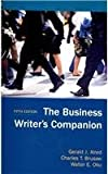Business Writer's Companion 5e and Essential Guide to Group Communication 2e, Alred, Gerald J. and Brusaw, Charles T., 0312538995